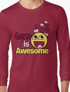 Love is awesome Long Sleeve T-Shirt