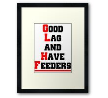 Good lag and have feeders Framed Print