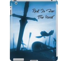 Rest is for the weak  iPad Case/Skin