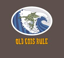 Old Gods Rule Unisex T-Shirt