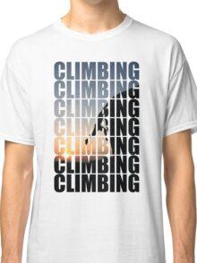 Climbing climbing climbing! Classic T-Shirt