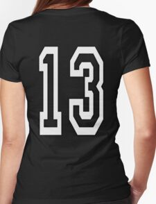 13, TEAM SPORTS, NUMBER 13, THIRTEEN, THIRTEENTH, ONE, THREE, Competition, Unlucky, Luck, WHITE Womens Fitted T-Shirt