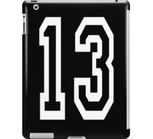 13, TEAM SPORTS, NUMBER 13, THIRTEEN, THIRTEENTH, ONE, THREE, Competition, Unlucky, Luck, WHITE iPad Case/Skin