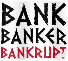 Bank Banker bankruptcy Poster