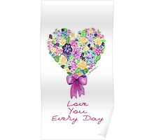 Love you every day! Poster