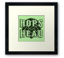Hops Head - Beer Saying Framed Print