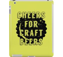 Cheers for Craft Beers iPad Case/Skin
