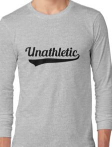 Unathletic Long Sleeve T-Shirt