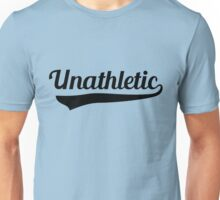 Unathletic Unisex T-Shirt