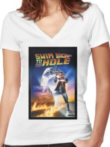 Swim Back to the hole Women's Fitted V-Neck T-Shirt