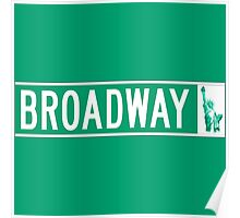 Broadway (with Statue of Liberty), Street Sign, NYC Poster