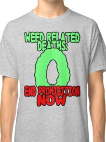 End prohibition now  Classic T-Shirt