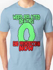End prohibition now  Unisex T-Shirt