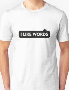 I like words T-Shirt