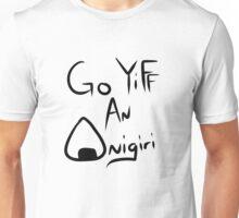 Go YIFF An Onigiri Unisex T-Shirt