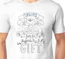 Thanks Be Unto God For His Unspeakable Gift Unisex T-Shirt