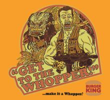 Get To The Whopper by Kukuku