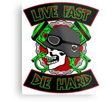 Live Fast Die Hard Metal Print