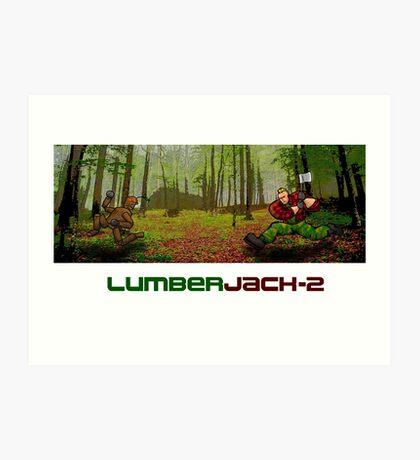 LumberJack-2 Art Print