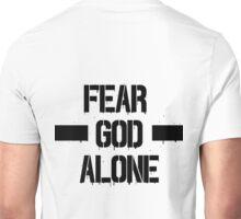Fear God Alone Unisex T-Shirt