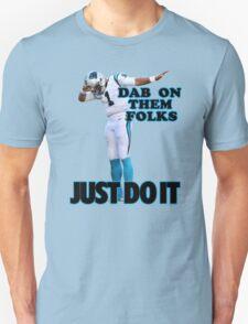 Dab On Them Folks T-Shirt