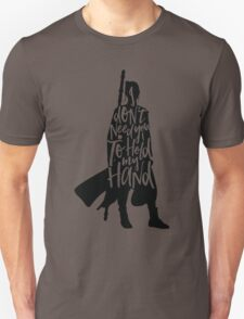 Don't Hold My Hand T-Shirt