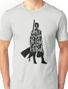 Don't Hold My Hand Unisex T-Shirt