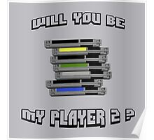 Will you be my PLAYER 2 ? Poster