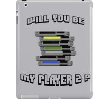 Will you be my PLAYER 2 ? iPad Case/Skin