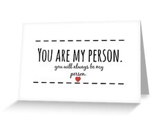 Grey's Anatomy Person quote Greeting Card