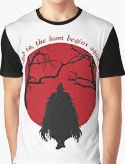 Bloodborne - the hunt begins Graphic T-Shirt