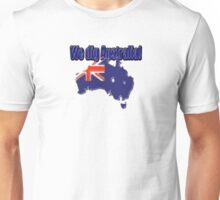 We dig Australia! Unisex T-Shirt