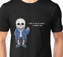 Undertale - Sans the Skeleton pun Unisex T-Shirt