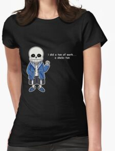 Undertale - Sans the Skeleton pun Womens Fitted T-Shirt
