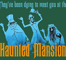 Haunted Mansion Attraction Poster by AliceCorsairs