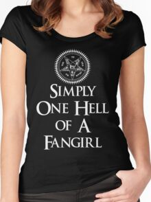 Simply one hell of a fangirl Women's Fitted Scoop T-Shirt
