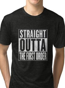Straight Outta The First Order Tri-blend T-Shirt
