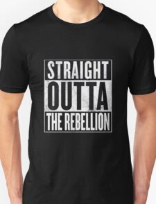 Straight Outta The Rebellion Unisex T-Shirt