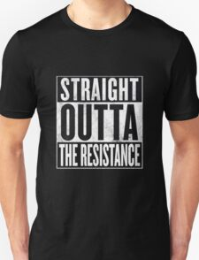 Straight Outta The Resistance T-Shirt
