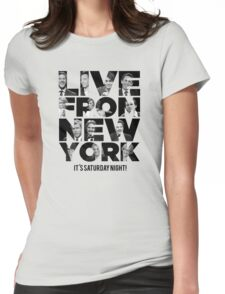 Live From New York, It's Saturday Night - Saturday Night Live Womens Fitted T-Shirt