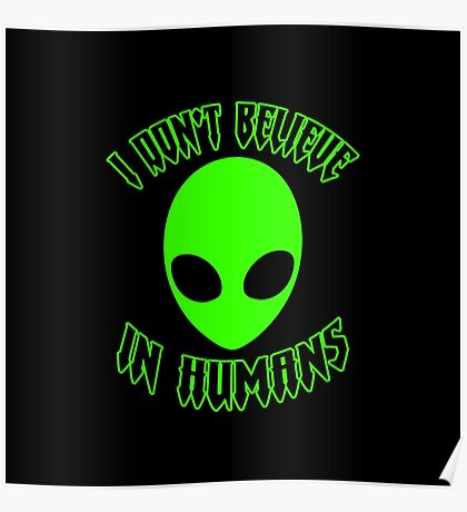 ♥♥♥ I DON'T BELIEVE IN HUMANS ♥♥♥ Poster