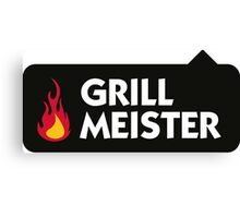 I am the grill master! Canvas Print