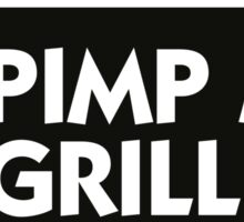 Pimp My Grill! Sticker