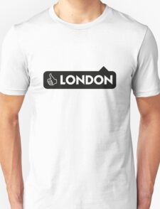 London is great! T-Shirt