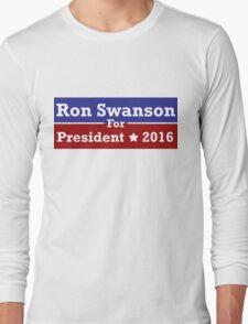 Ron Swanson For President Long Sleeve T-Shirt