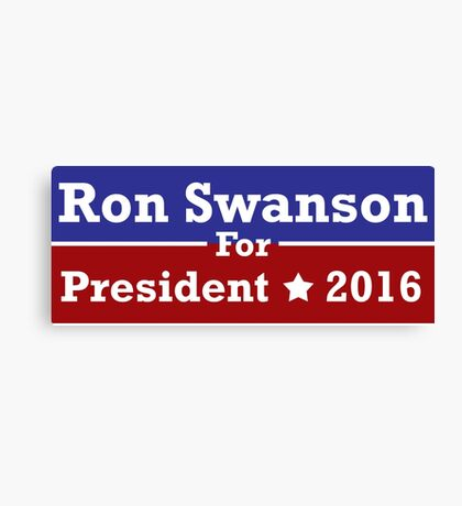 Ron Swanson For President Canvas Print