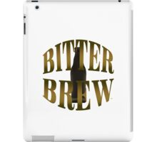 Enjoy A Bitter Brew iPad Case/Skin