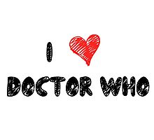 I Love Doctor Who Photographic Print