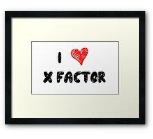 I Love X Factor Framed Print