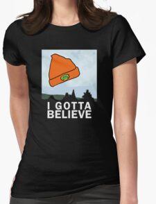 I Gotta Believe/X-Files Womens Fitted T-Shirt